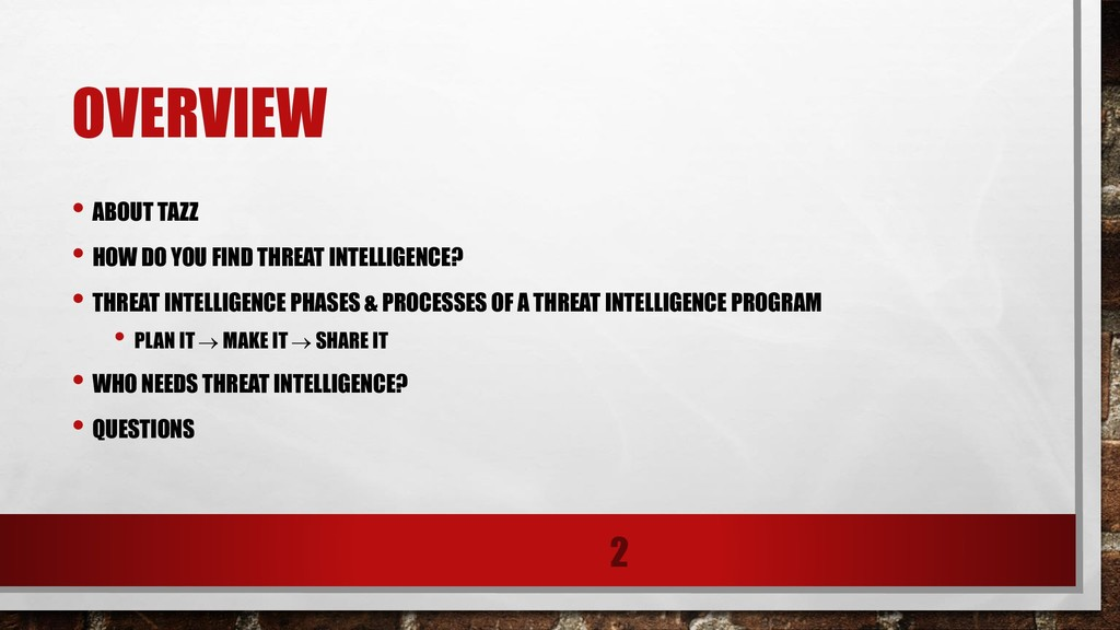 OVERVIEW • ABOUT TAZZ • HOW DO YOU FIND THREAT ...