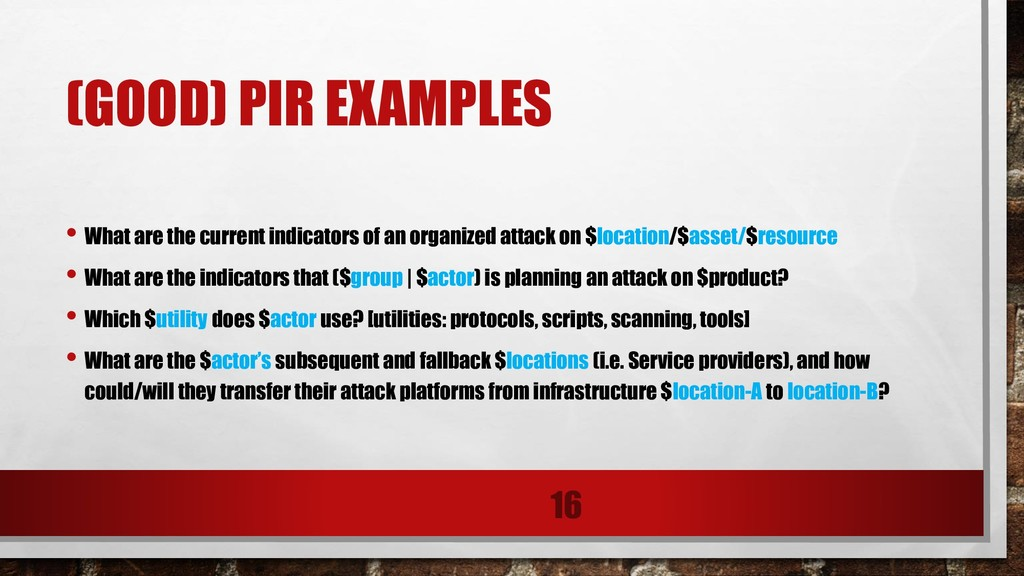 (GOOD) PIR EXAMPLES • What are the current indi...