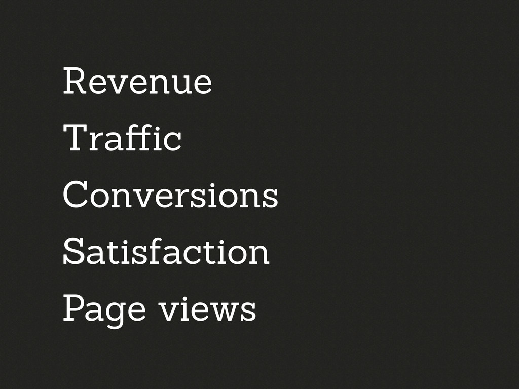 Revenue Traffic Conversions Satisfaction Page vi...