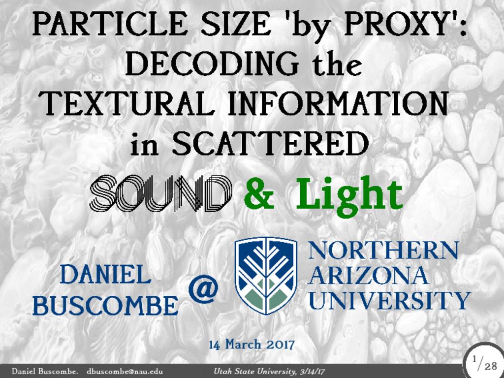 14 March 2017 Daniel Buscombe. dbuscombe@nau.ed...