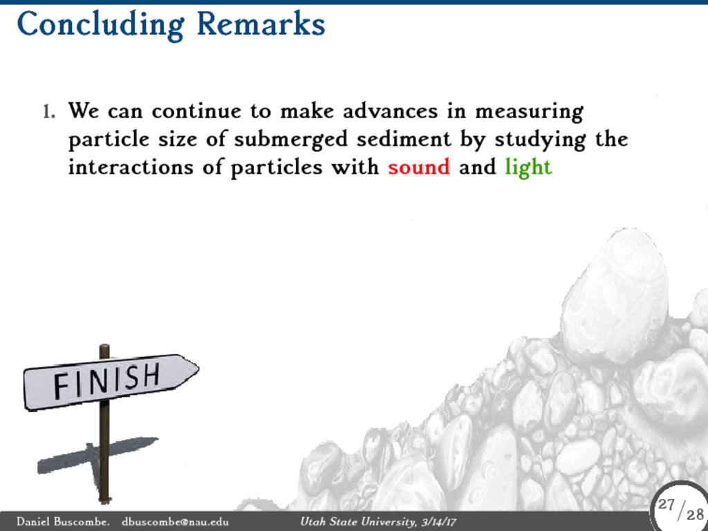 Concluding Remarks 1. We can continue to make a...