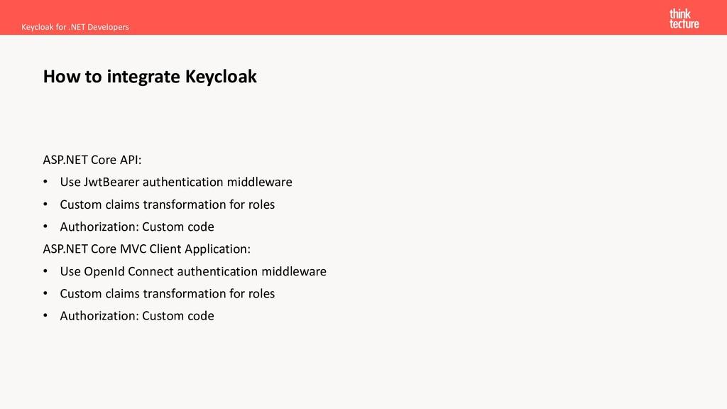 ASP.NET Core API: • Use JwtBearer authenticatio...