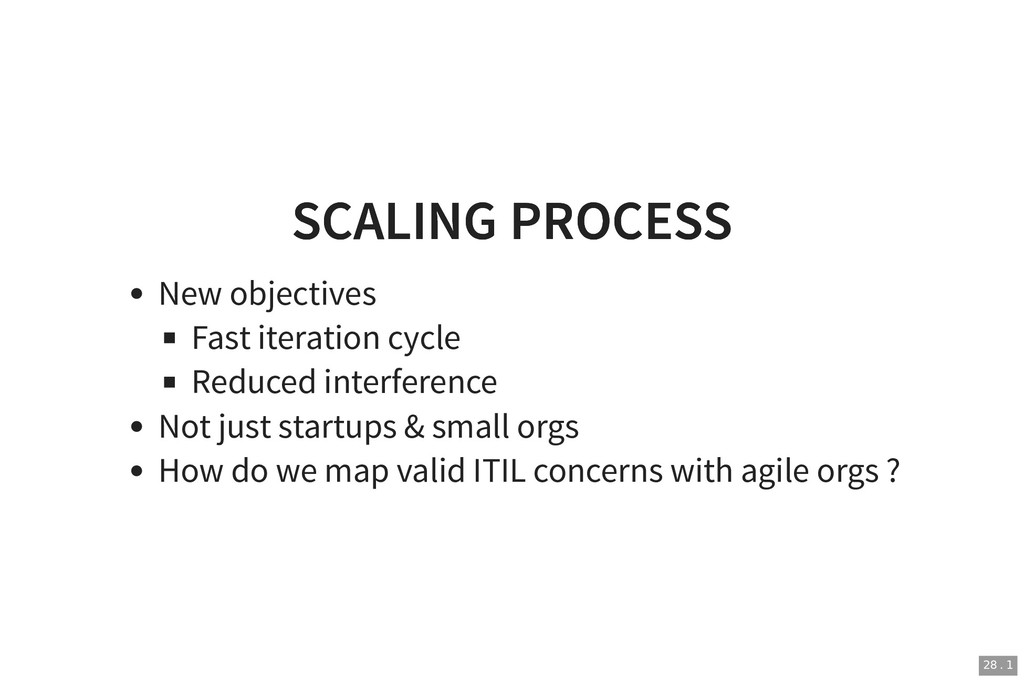 SCALING PROCESS SCALING PROCESS New objectives ...