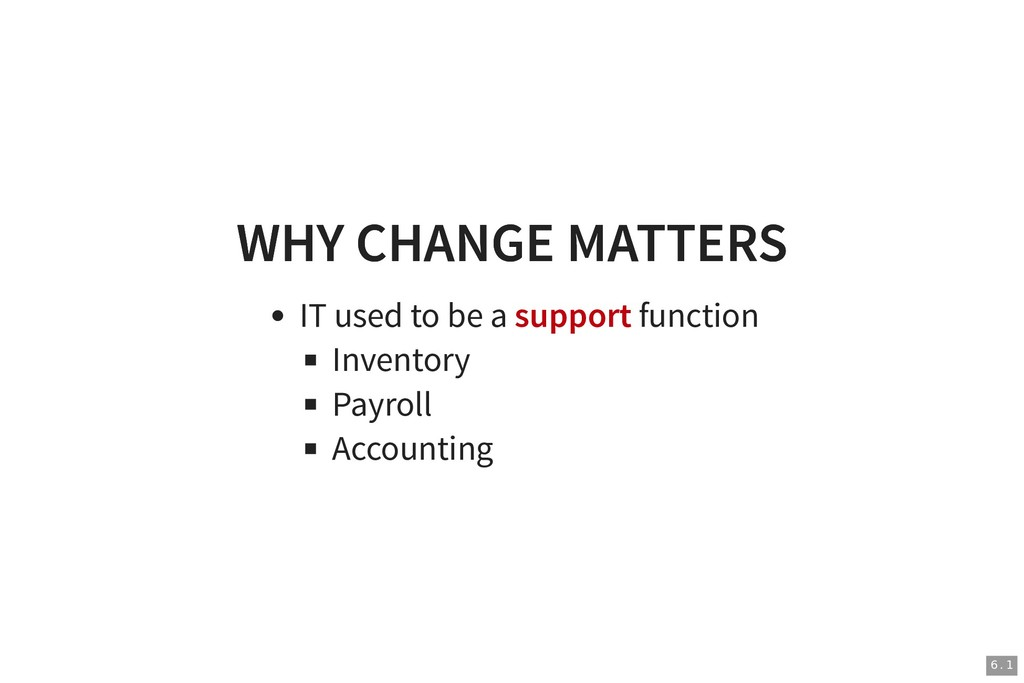 WHY CHANGE MATTERS WHY CHANGE MATTERS IT used t...