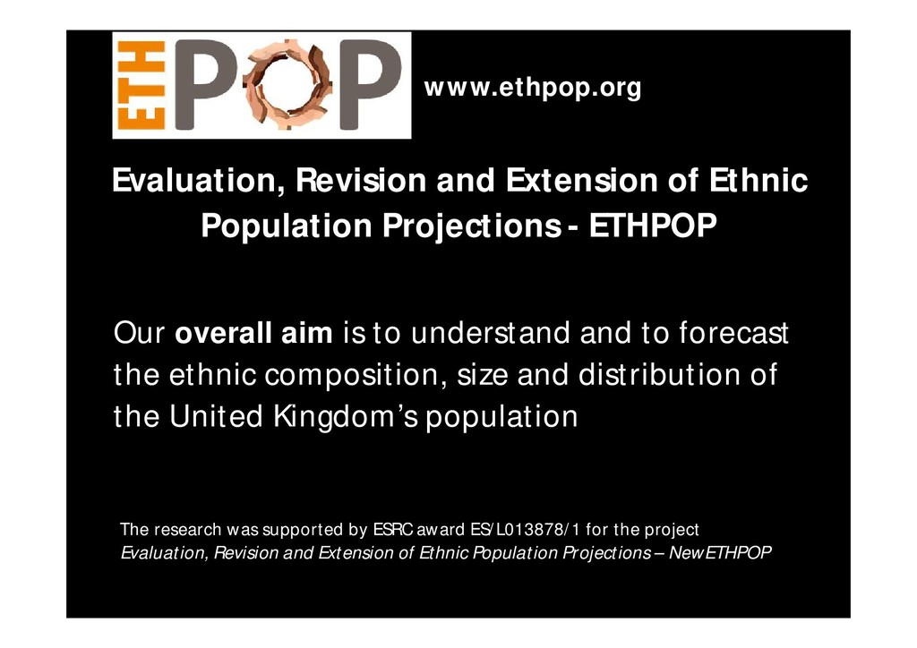 Evaluation, Revision and Extension of Ethnic Po...