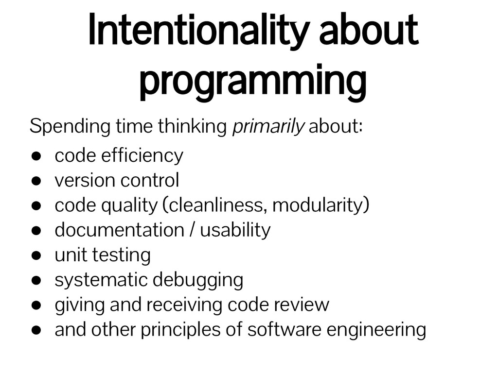 Intentionality about programming Spending time ...