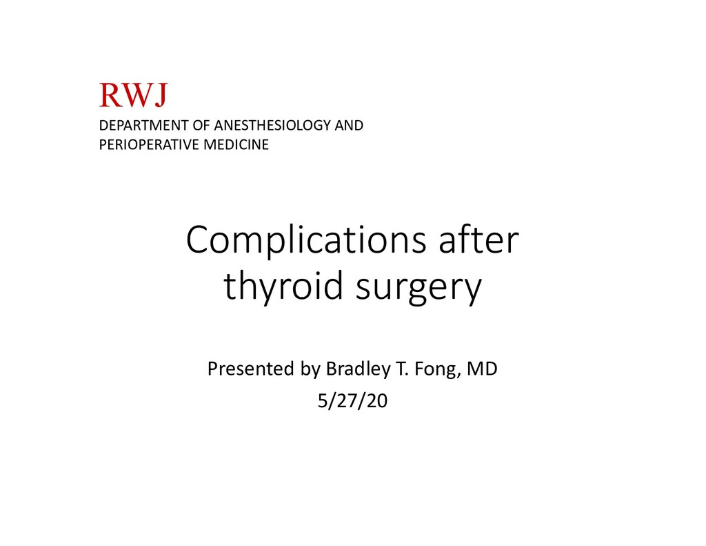 Complications after thyroid surgery Presented b...