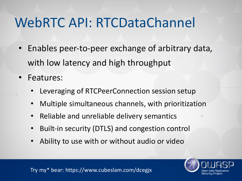 WebRTC API: RTCDataChannel • Enables peer-to-pe...
