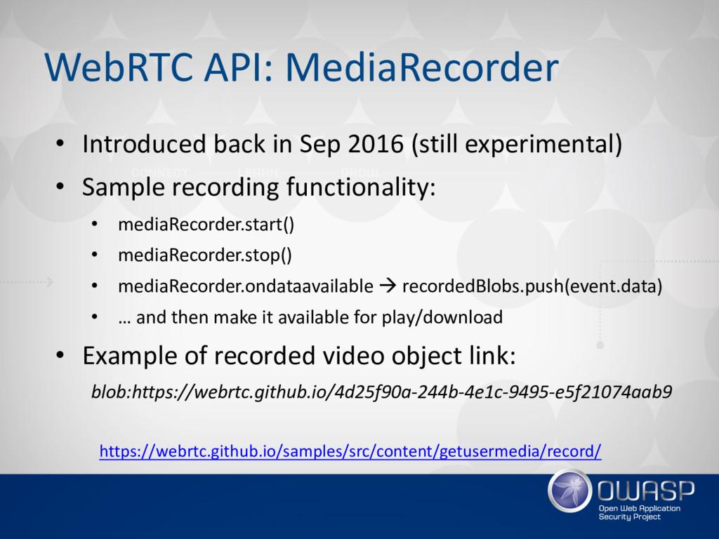 WebRTC API: MediaRecorder https://webrtc.github...