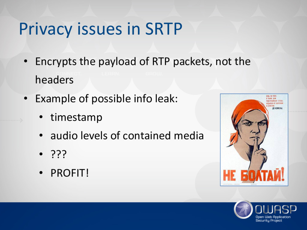 Privacy issues in SRTP • Encrypts the payload o...