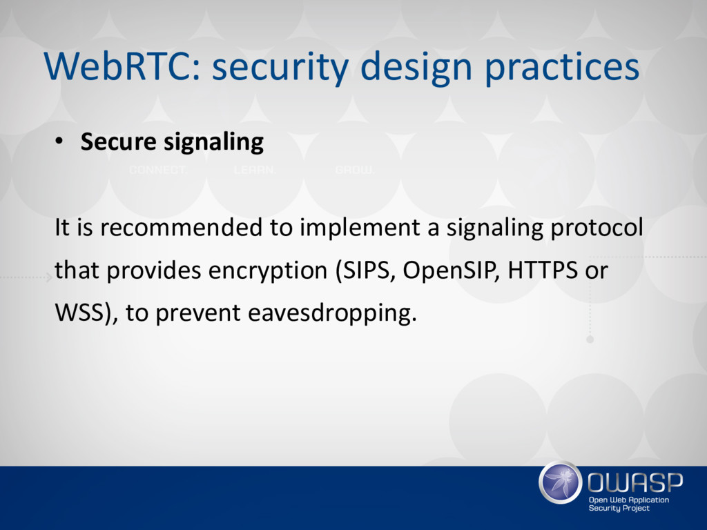 WebRTC: security design practices • Secure sign...