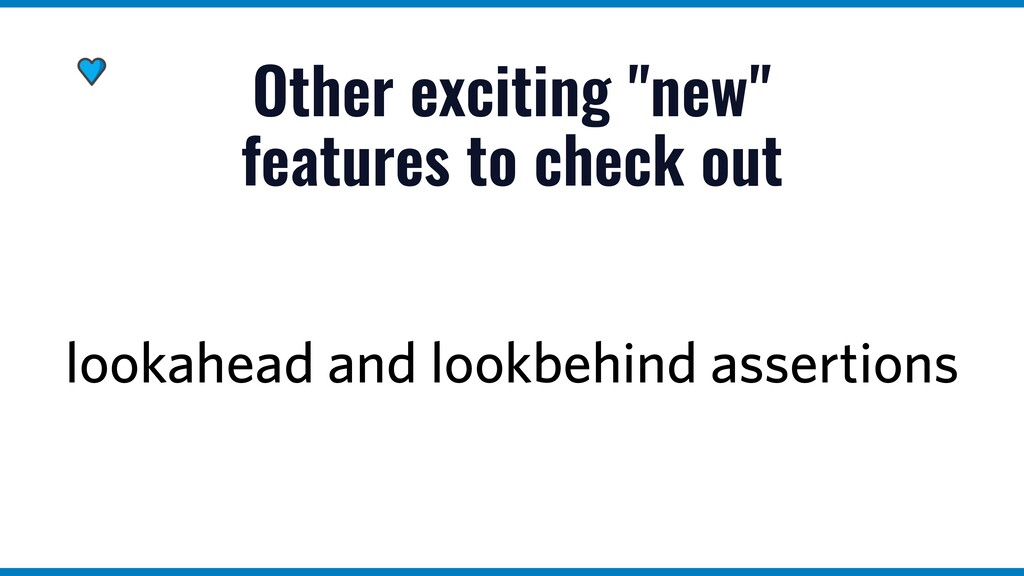 """Other exciting """"new"""" features to check out look..."""
