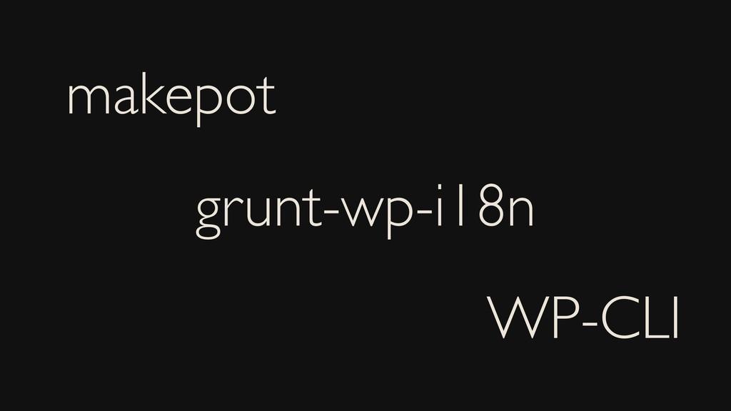 makepot grunt-wp-i18n WP-CLI