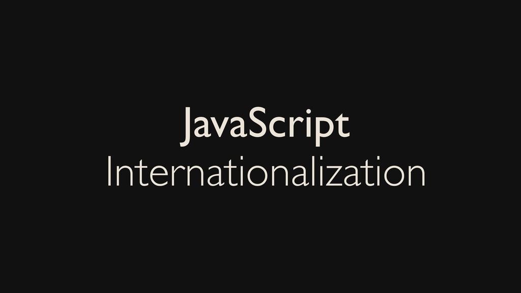 JavaScript Internationalization