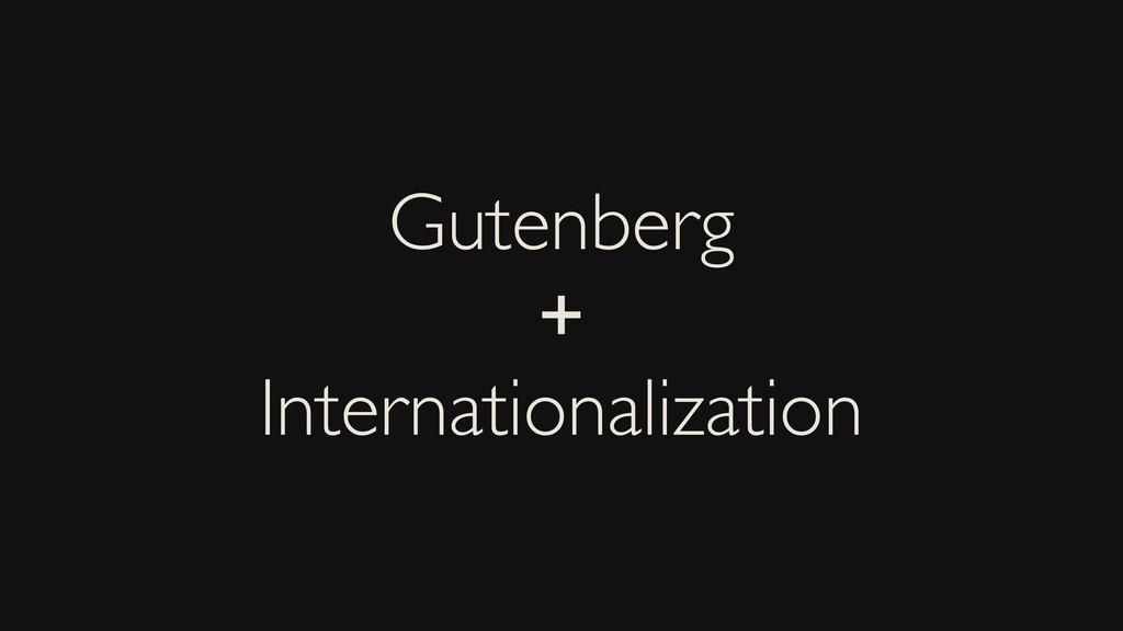 Gutenberg + Internationalization