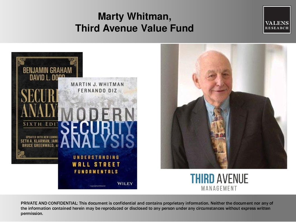 Marty Whitman, Third Avenue Value Fund PRIVATE ...