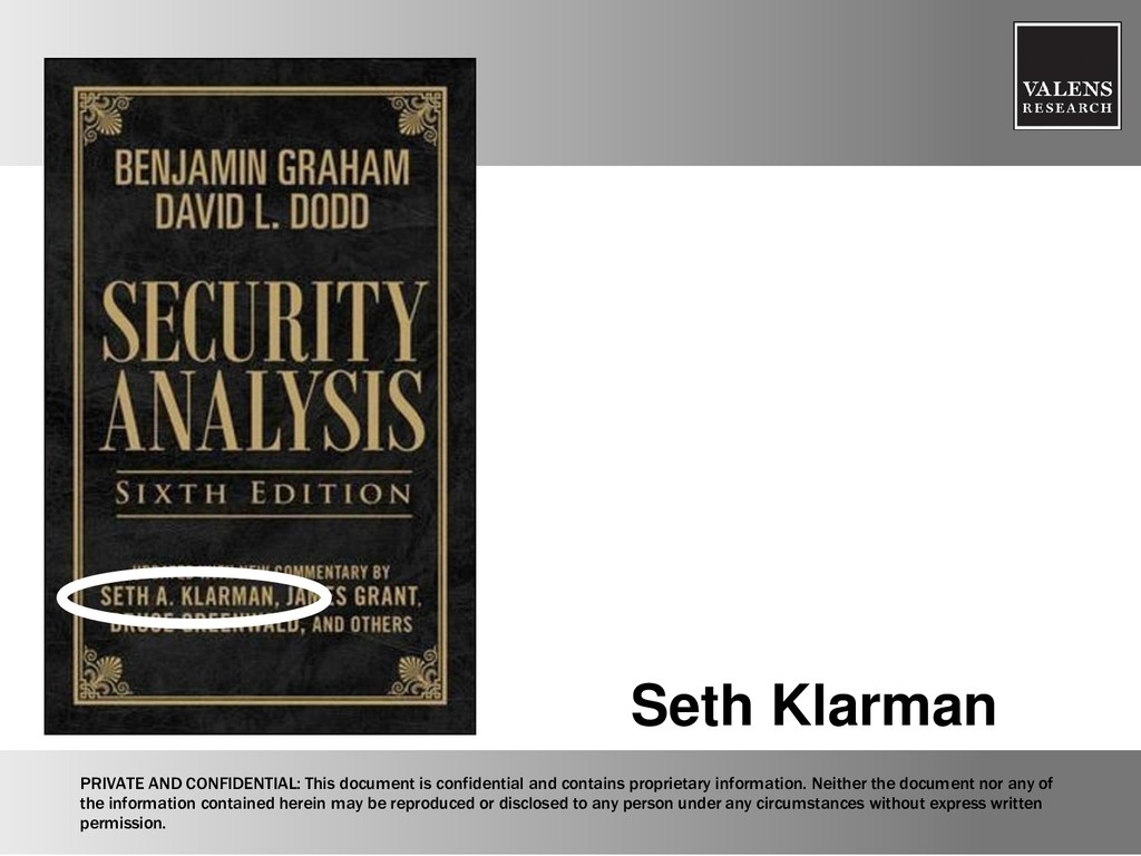Seth Klarman PRIVATE AND CONFIDENTIAL: This doc...