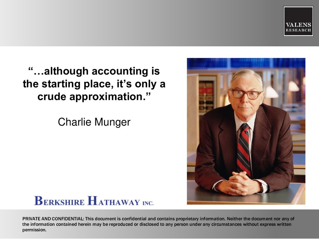 """…although accounting is the starting place, it..."