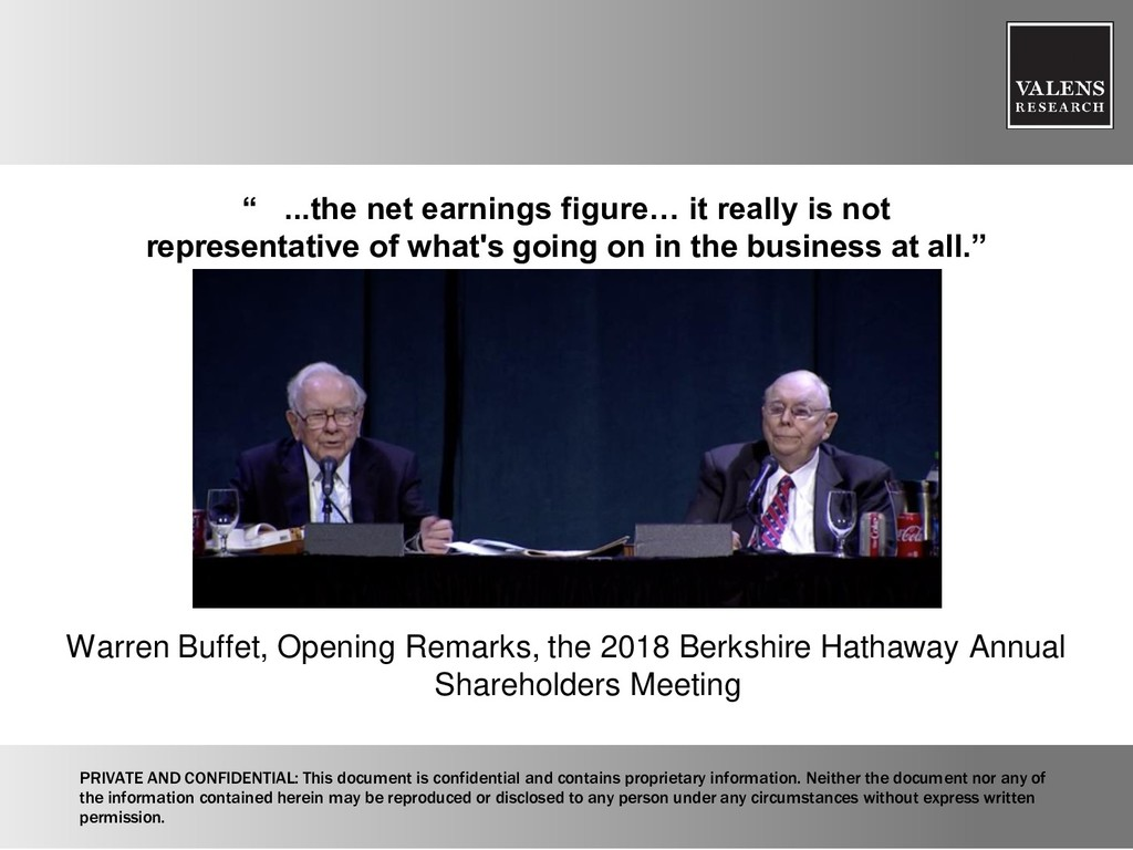 """ ...the net earnings figure… it really is not ..."