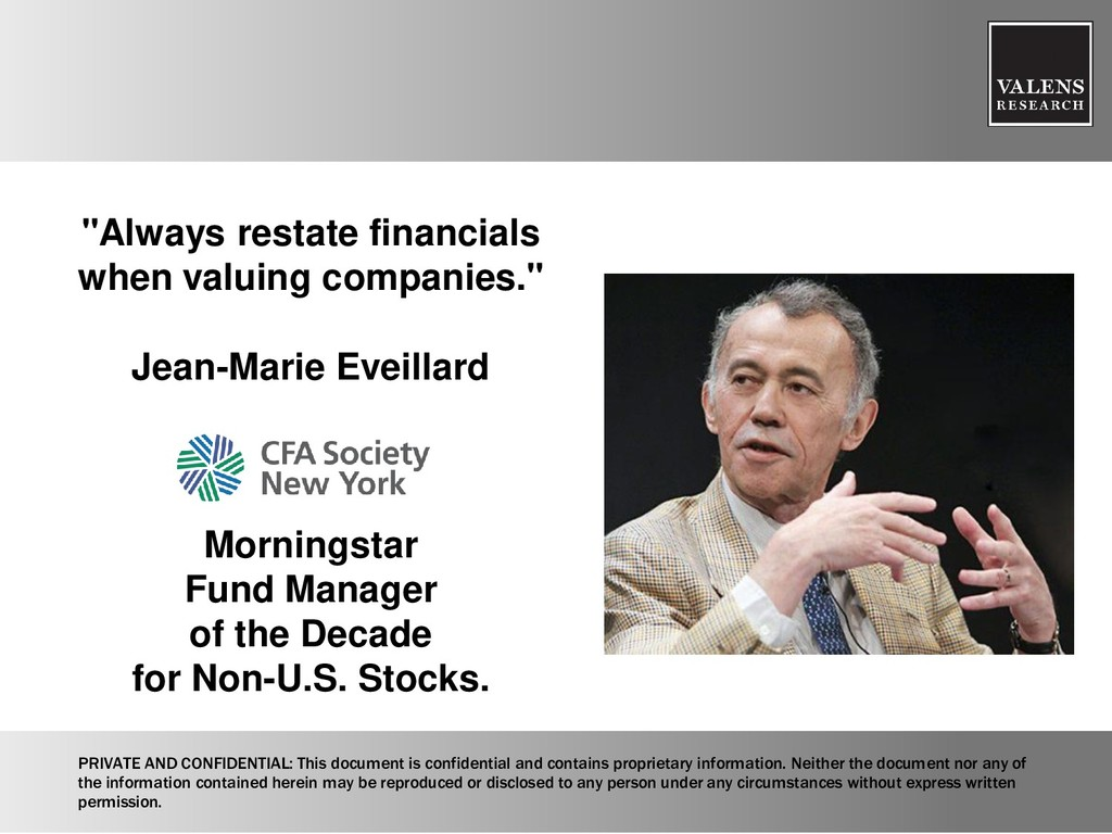 """Always restate financials when valuing compani..."