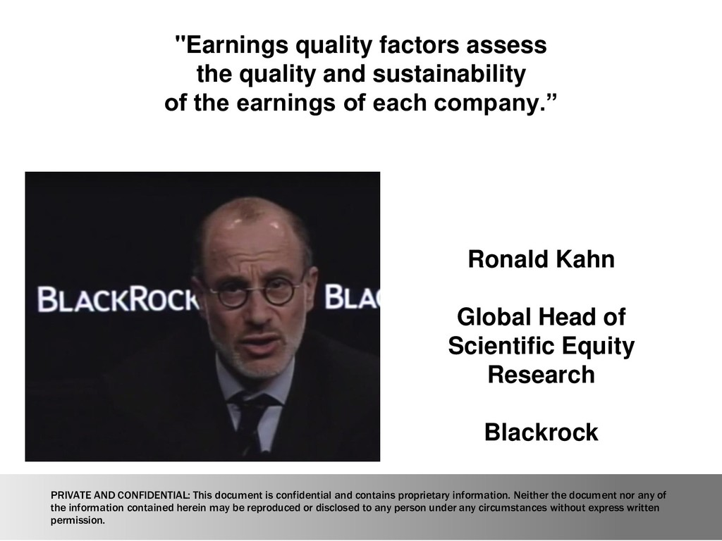 """Earnings quality factors assess the quality an..."