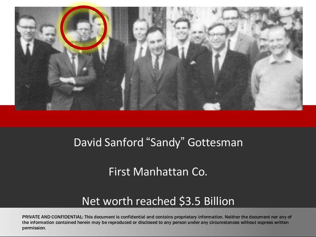 "David Sanford ""Sandy"" Gottesman First Manhattan..."