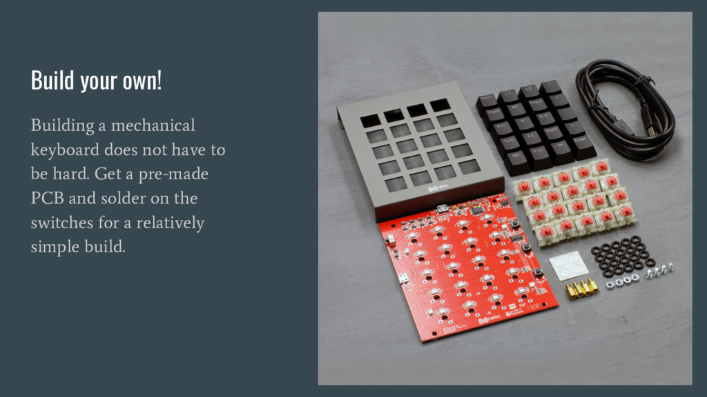 Build your own! Building a mechanical keyboard ...