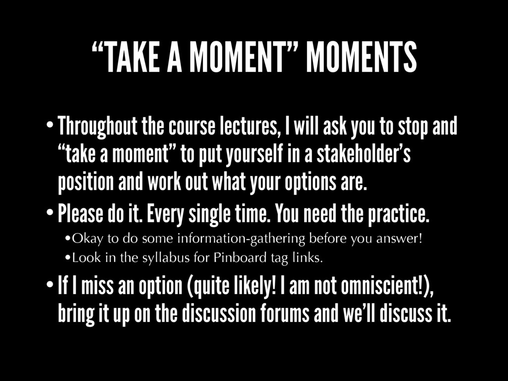 """TAKE A MOMENT"" MOMENTS •Throughout the course ..."