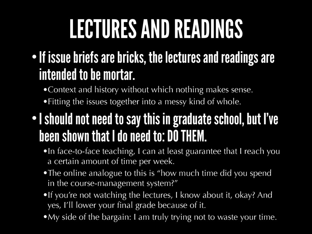 LECTURES AND READINGS •If issue briefs are bric...