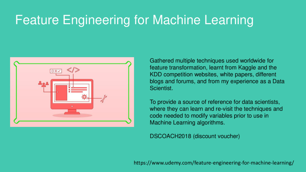 Feature Engineering for Machine Learning https:...