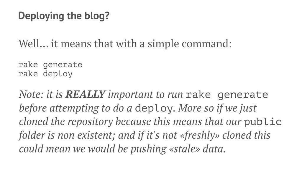Deploying the blog? Well… it means that with a ...