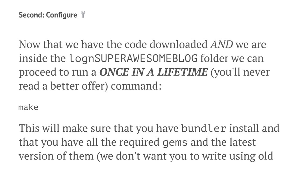 Second: Configure ! Now that we have the code do...