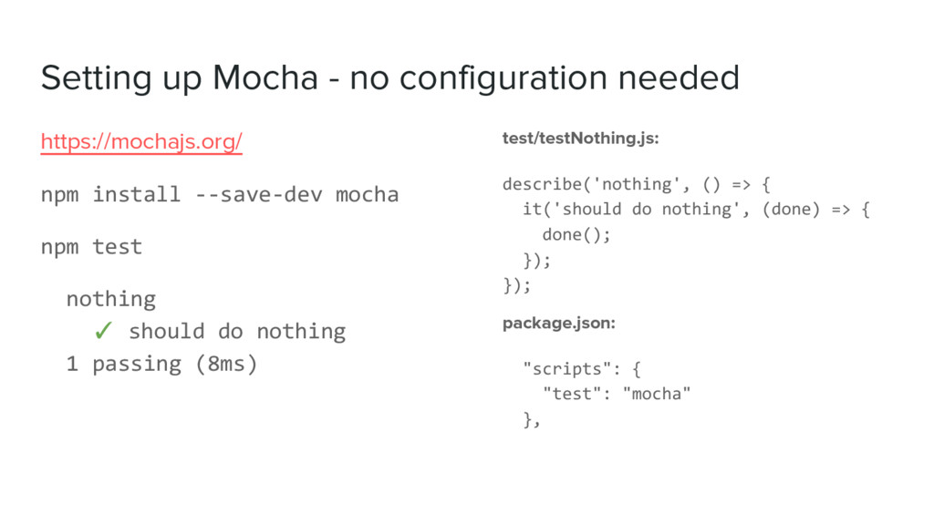 Setting up Mocha - no configuration needed test...