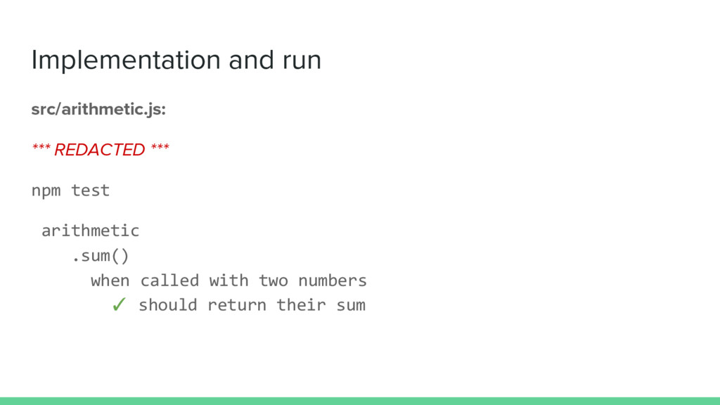 Implementation and run src/arithmetic.js: *** R...