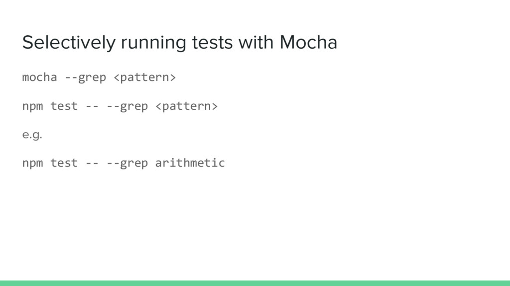 Selectively running tests with Mocha mocha --gr...