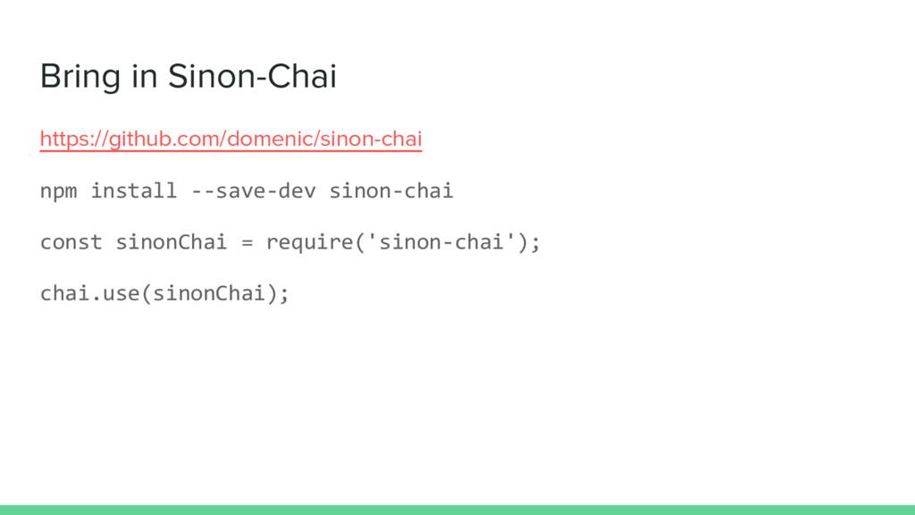 Bring in Sinon-Chai https://github.com/domenic/...