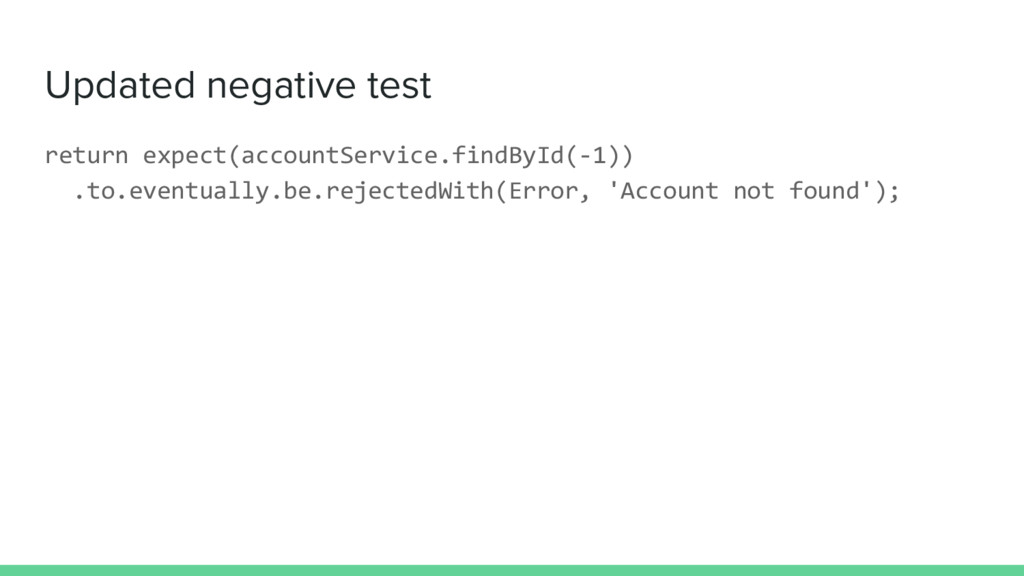 Updated negative test return expect(accountServ...