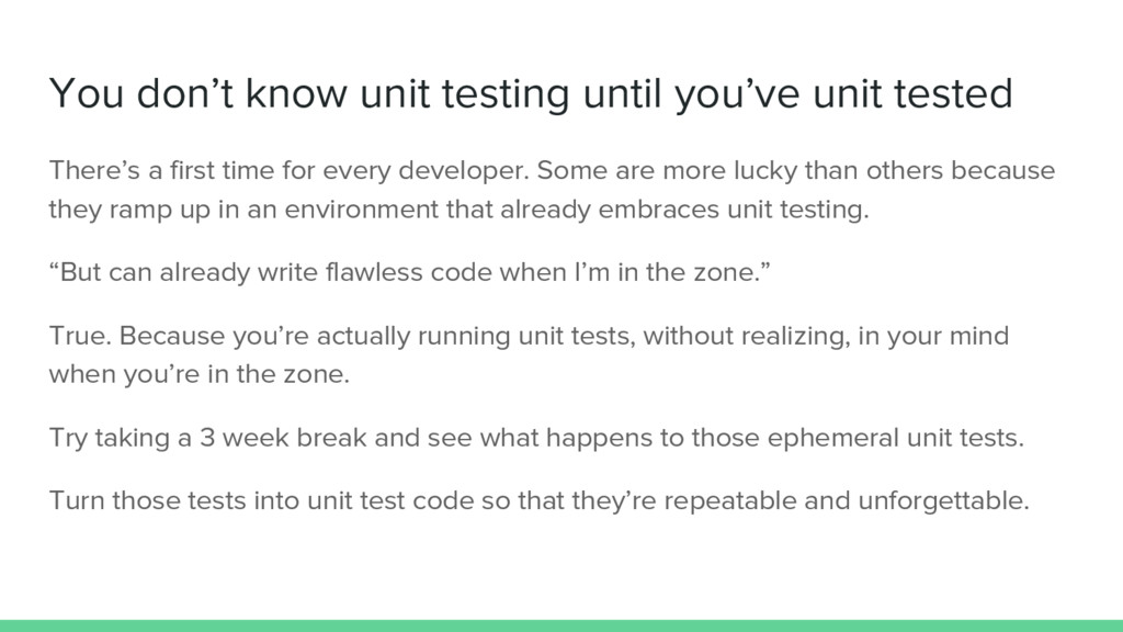 You don't know unit testing until you've unit t...