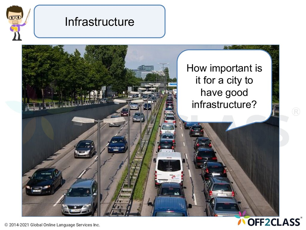 Infrastructure How important is it for a city t...