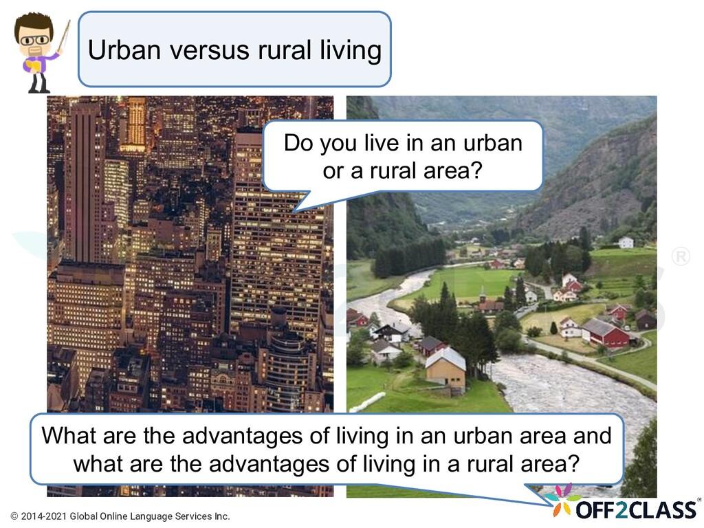 Urban versus rural living What are the advantag...