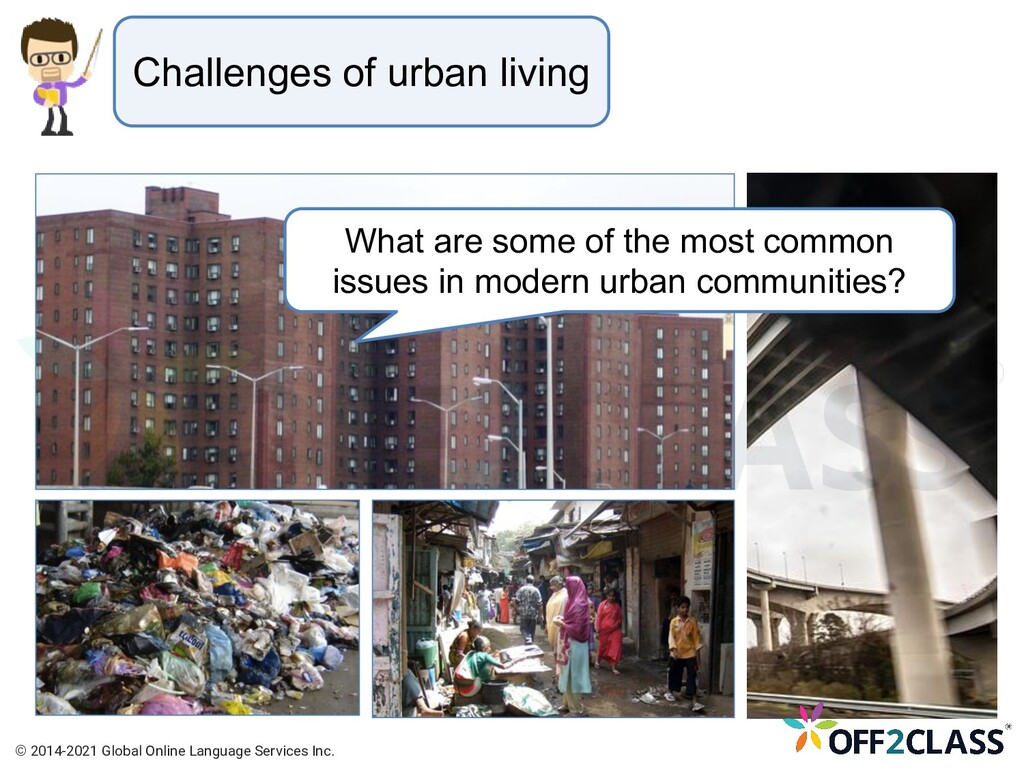 Challenges of urban living What are some of the...