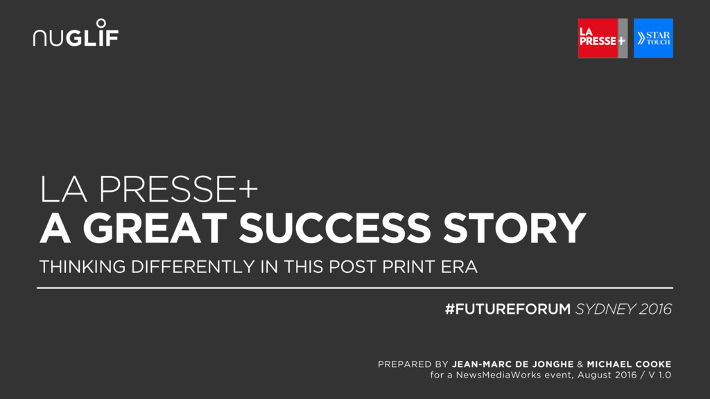 LA PRESSE+ A GREAT SUCCESS STORY THINKING DIFFE...