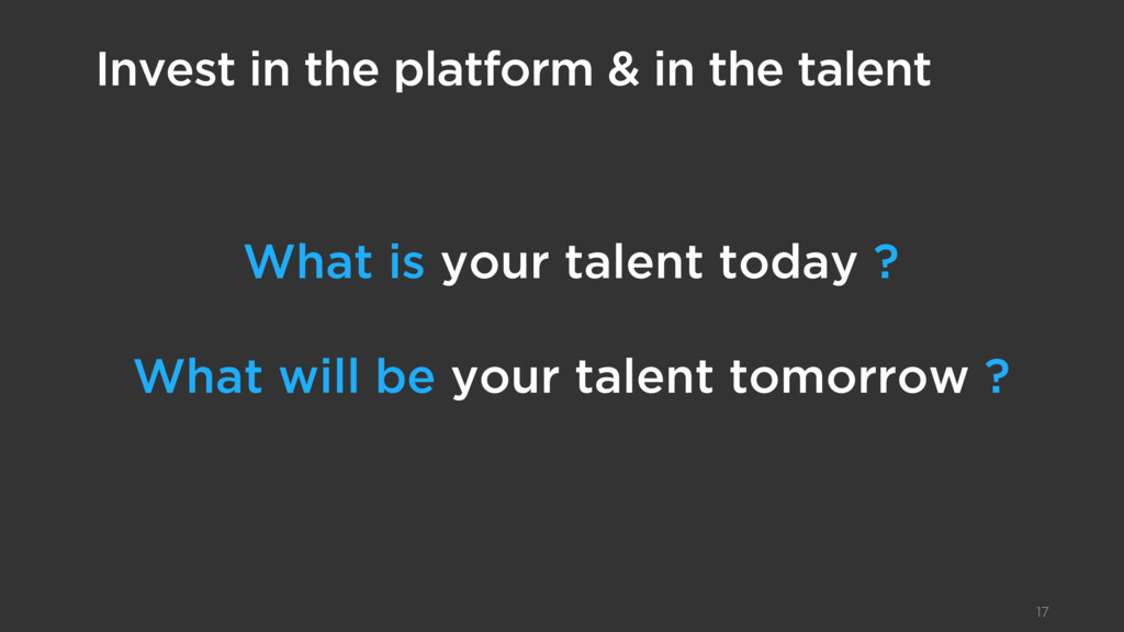 What is your talent today ? What will be your t...