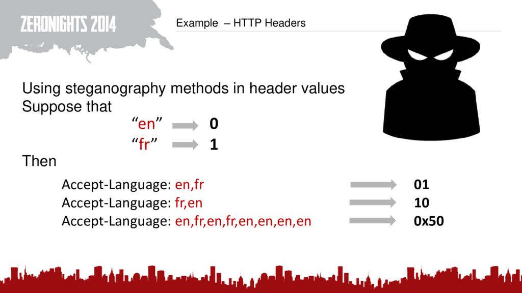 Example – HTTP Headers Using steganography meth...