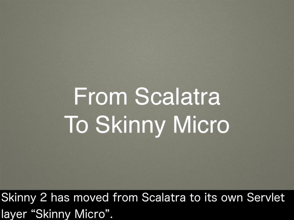 From Scalatra To Skinny Micro 4LJOOZIBTNPWF...