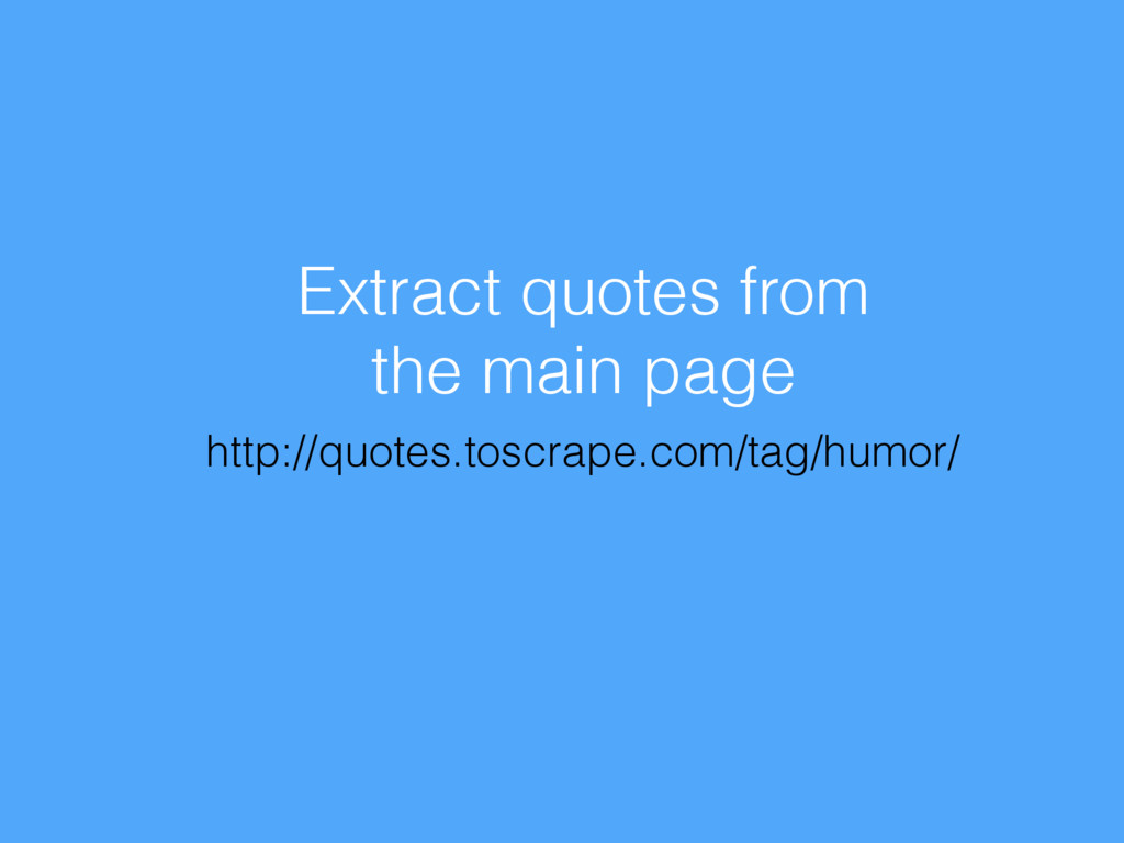 Extract quotes from the main page http://quotes...