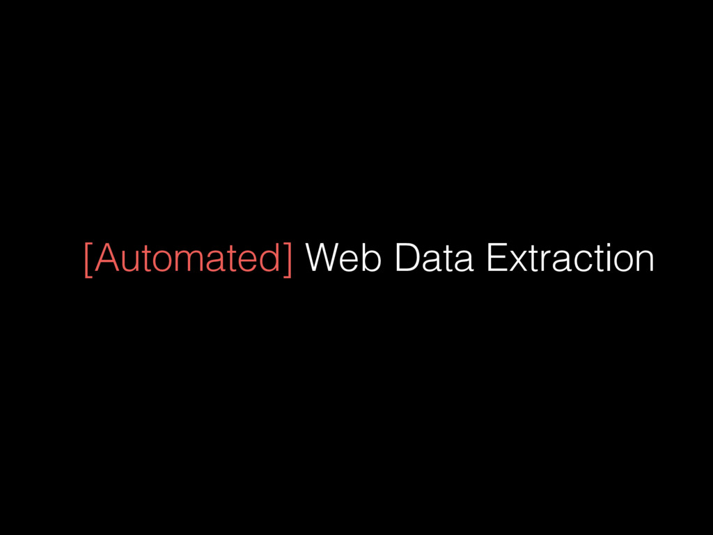 [Automated] Web Data Extraction