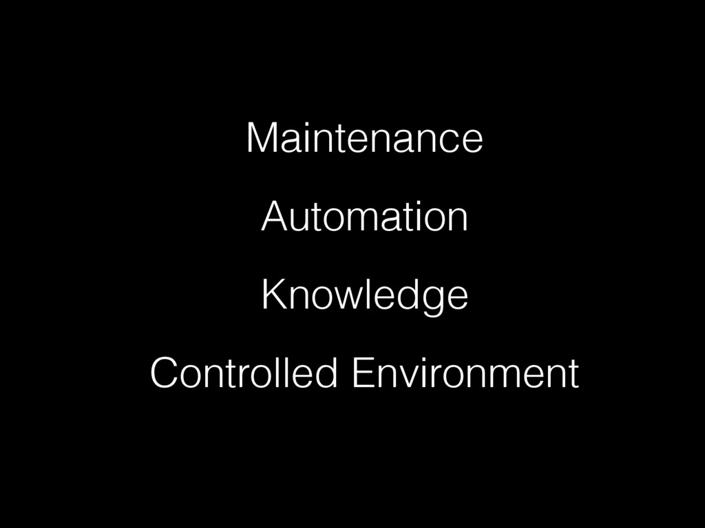 Maintenance Automation Knowledge Controlled Env...