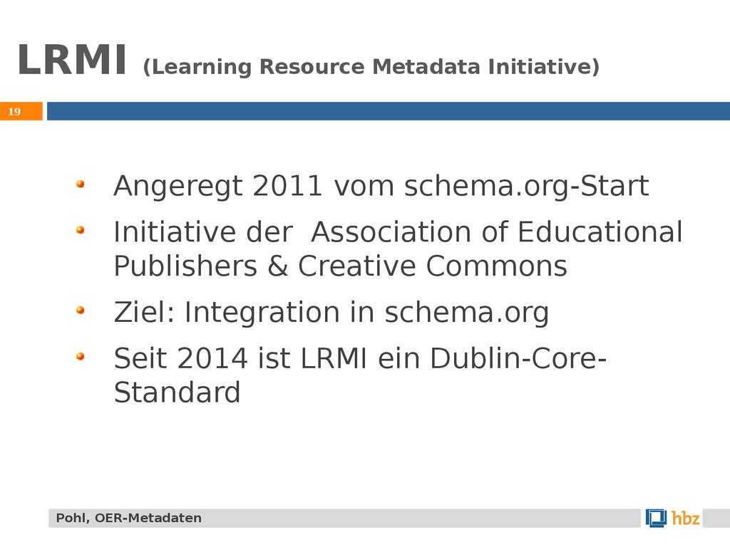 LRMI (Learning Resource Metadata Initiative) 19...