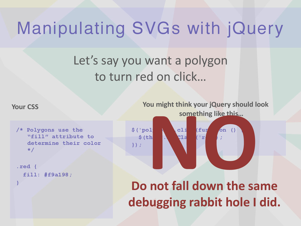 Manipulating SVGs with jQuery Let's	